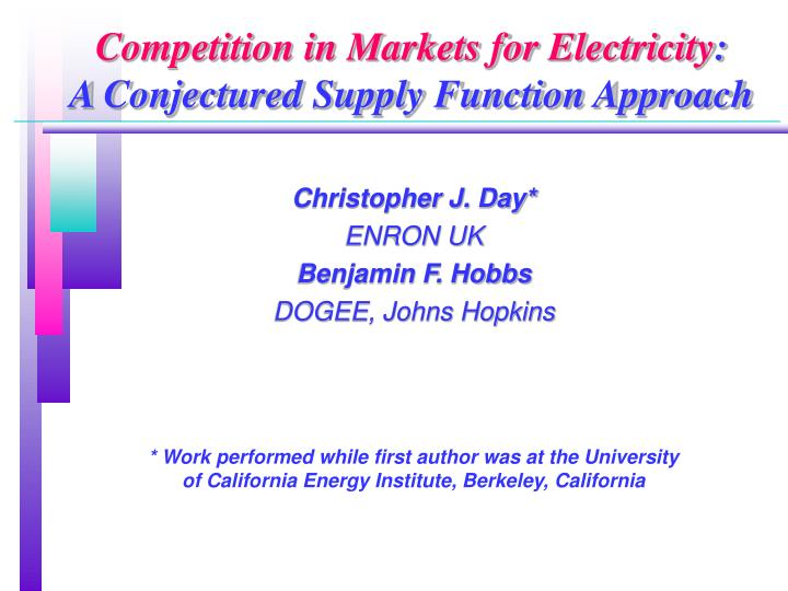 Competition in Markets for Electricity