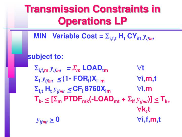 Transmission Constraints in Operations LP