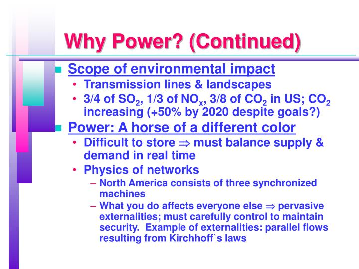 Why Power? (Continued)