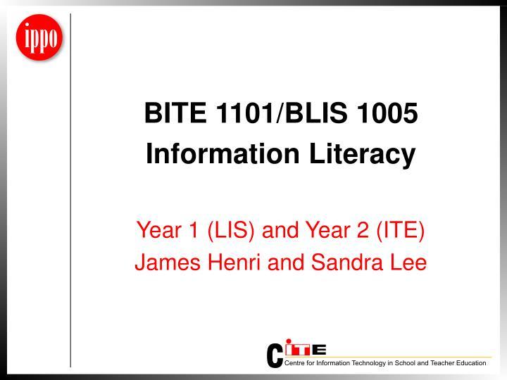 BITE 1101/BLIS 1005