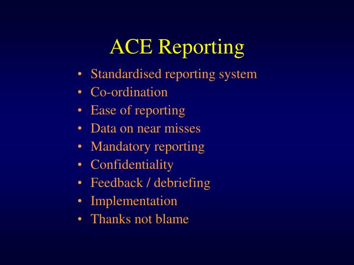 ACE Reporting