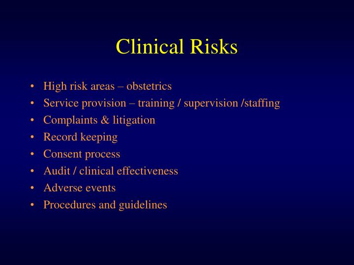 Clinical Risks