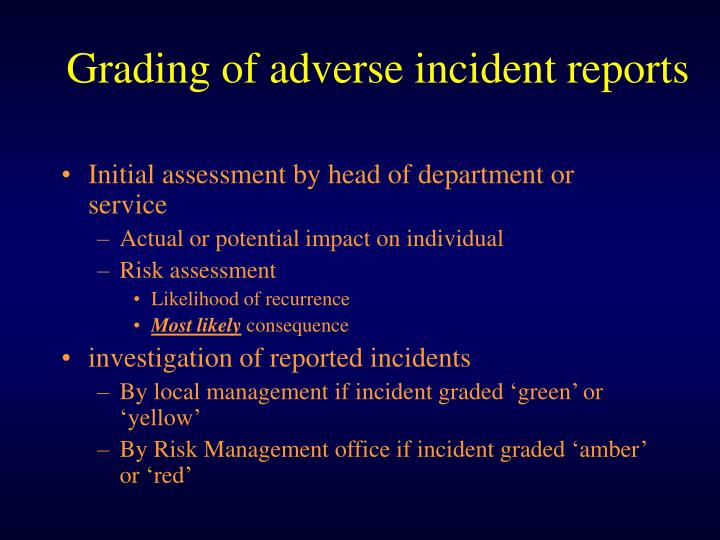 Grading of adverse incident reports