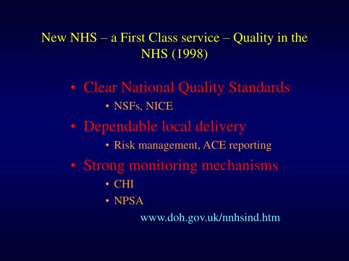 New NHS – a First Class service – Quality in the NHS (1998)