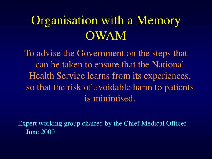 Organisation with a Memory OWAM