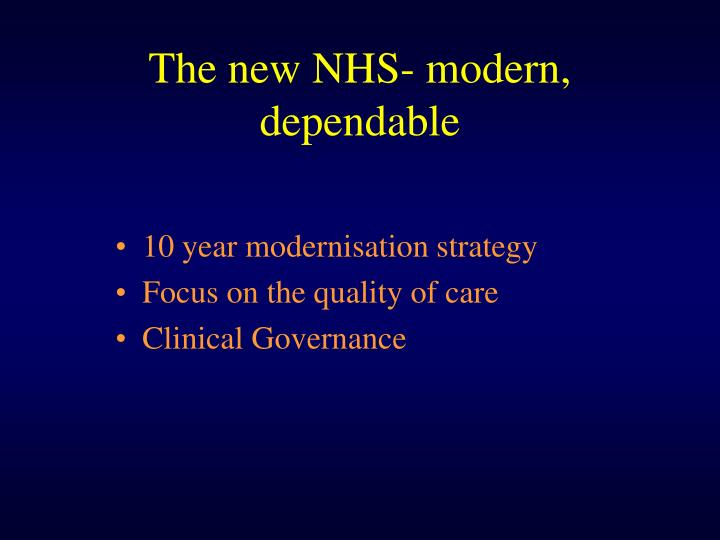 The new nhs modern dependable
