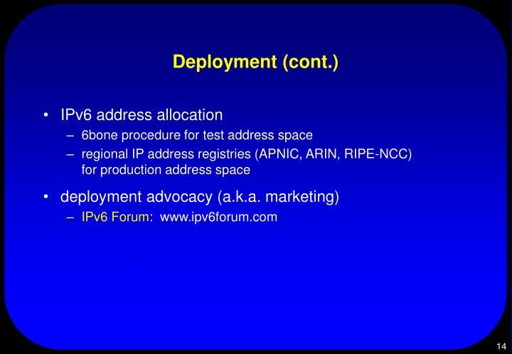 Deployment (cont.)
