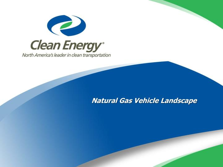 Natural Gas Vehicle Landscape