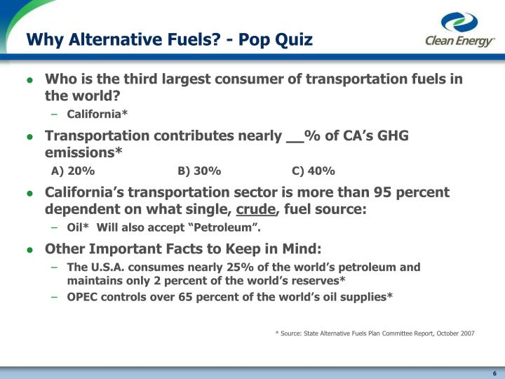Why Alternative Fuels? - Pop Quiz