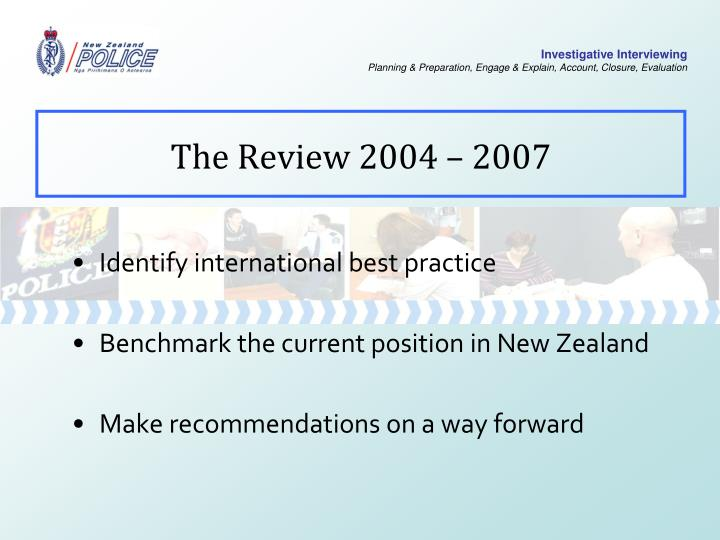 The Review 2004 – 2007