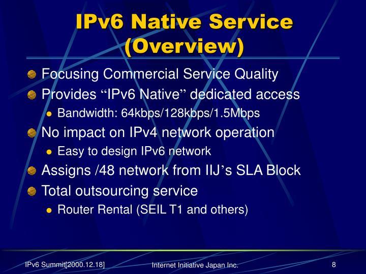 IPv6 Native Service