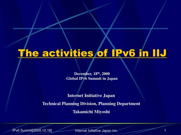 The activities of ipv6 in iij