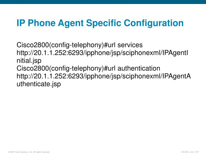 IP Phone Agent Specific Configuration
