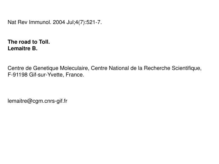Nat Rev Immunol. 2004 Jul;4(7):521-7.