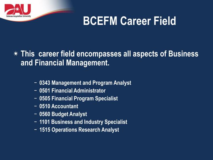 Bcefm career field