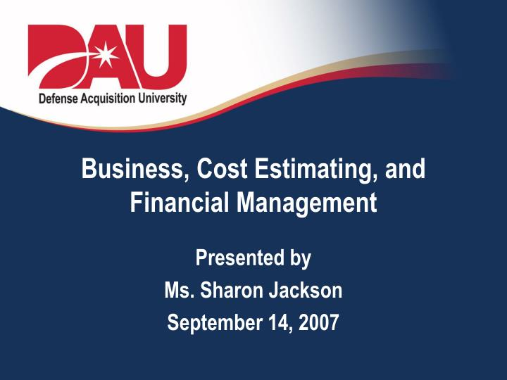 Business cost estimating and financial management