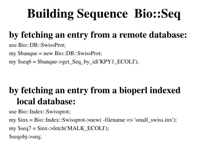 Building Sequence  Bio::Seq