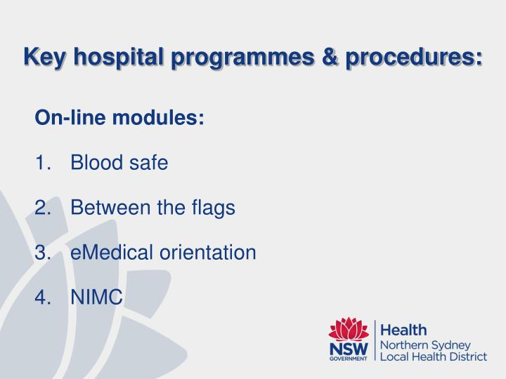 Key hospital programmes & procedures: