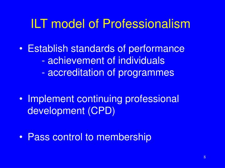 ILT model of Professionalism