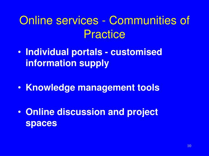 Online services - Communities of Practice