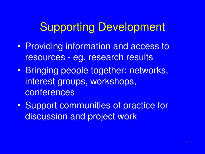 Supporting Development