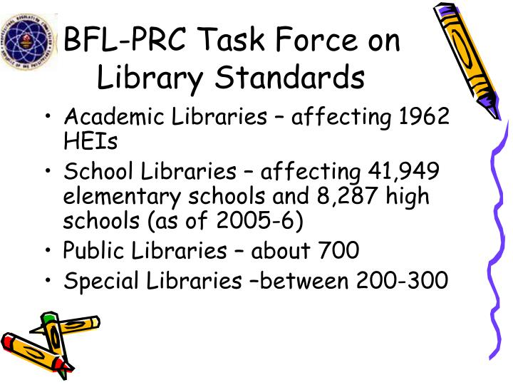 BFL-PRC Task Force on Library Standards
