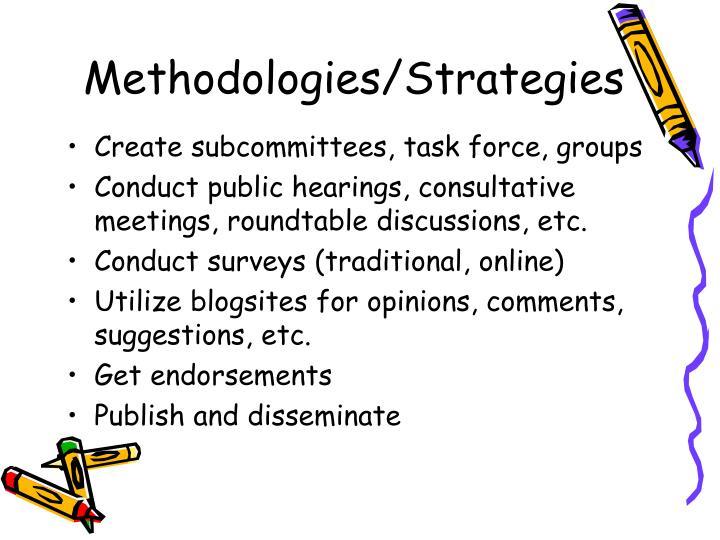 Methodologies/Strategies