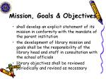 mission goals objectives