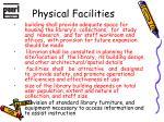 physical facilities1