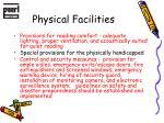 physical facilities2