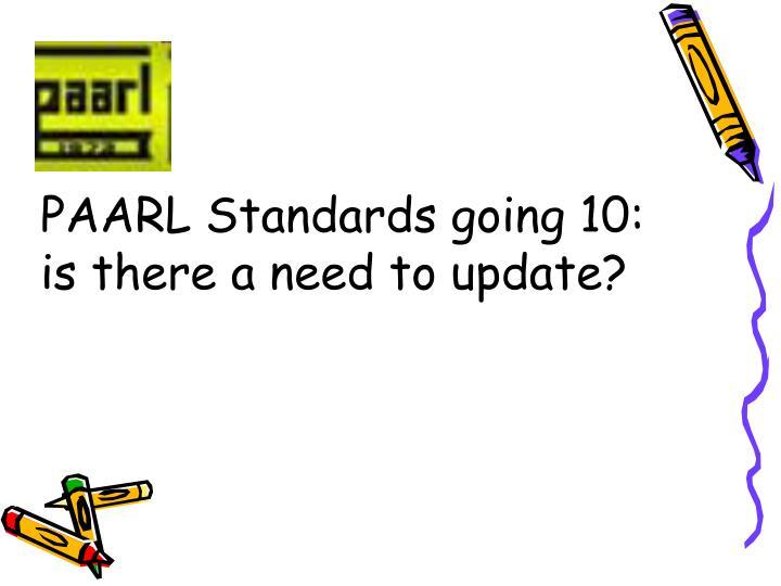 PAARL Standards going 10: