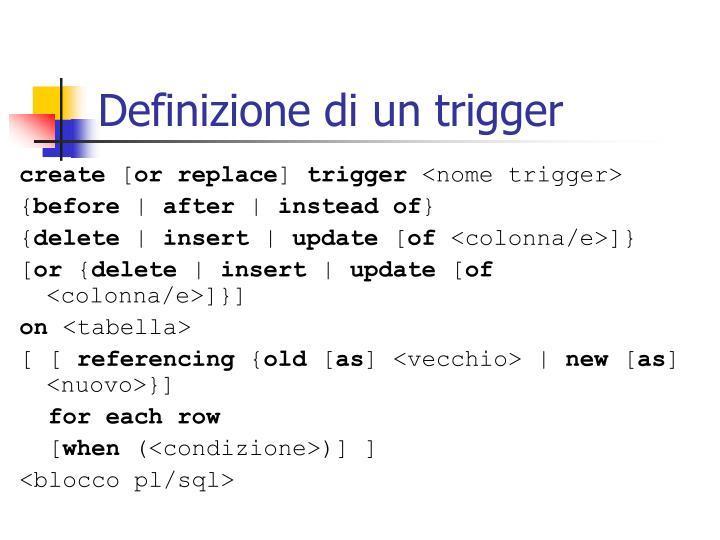 Definizione di un trigger