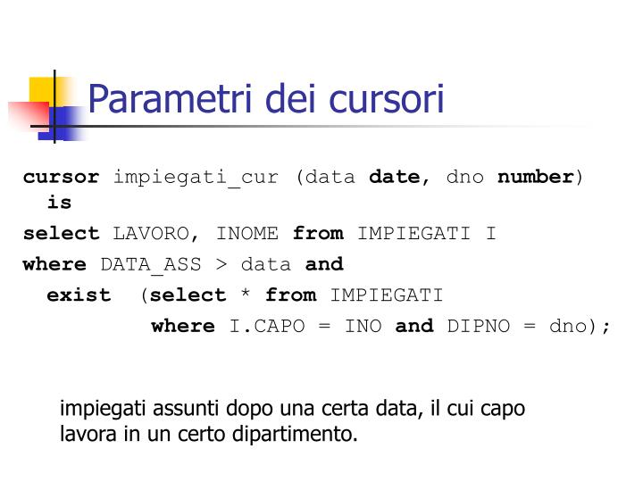 Parametri dei cursori
