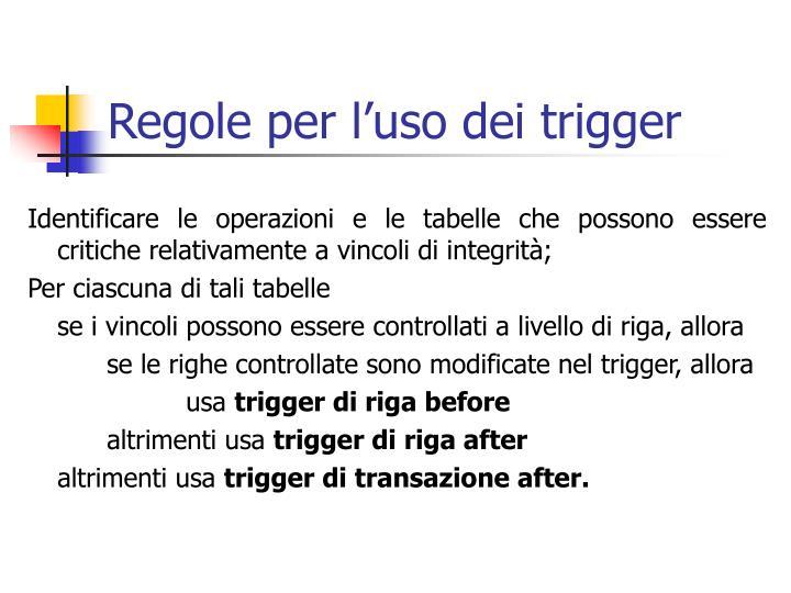 Regole per l'uso dei trigger