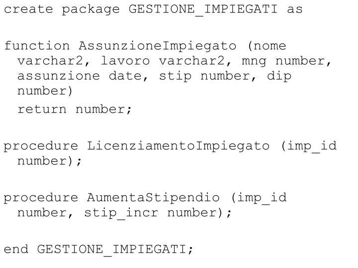 create package GESTIONE_IMPIEGATI as