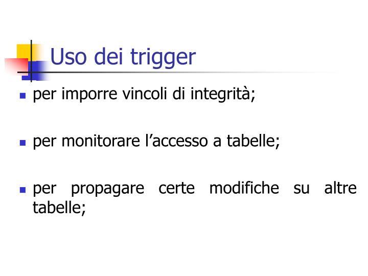 Uso dei trigger