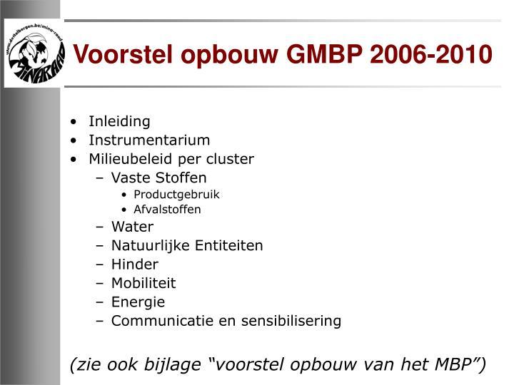 Voorstel opbouw GMBP 2006-2010