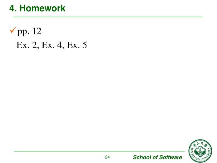 4. Homework
