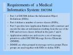 requirements of a medical informatics system dicom2