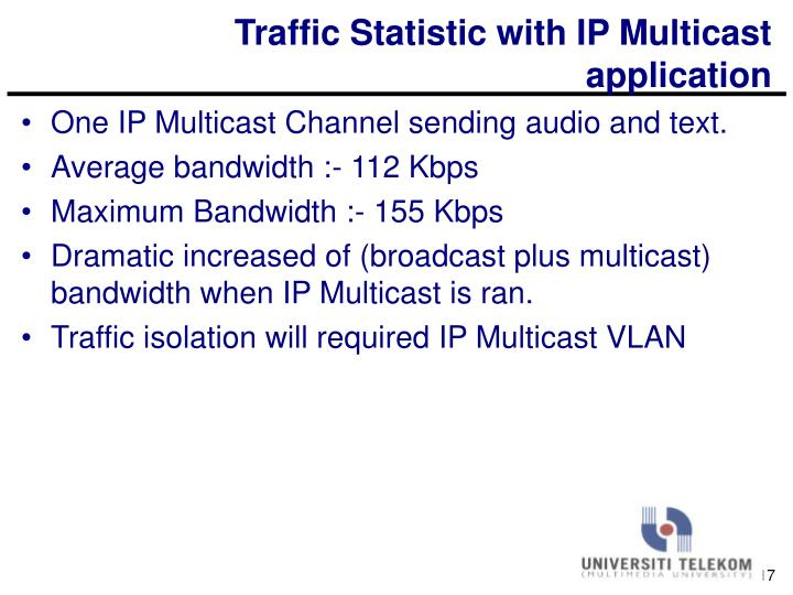 Traffic Statistic with IP Multicast application