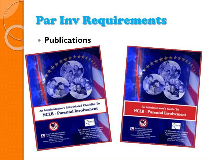 Par Inv Requirements