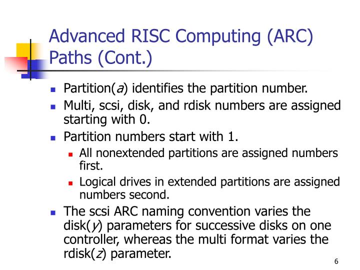 Advanced RISC Computing (ARC) Paths (Cont.)