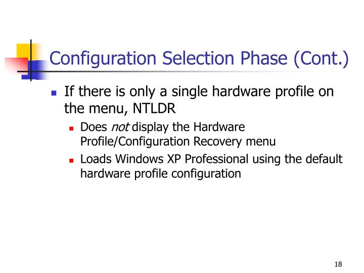 Configuration Selection Phase (Cont.)