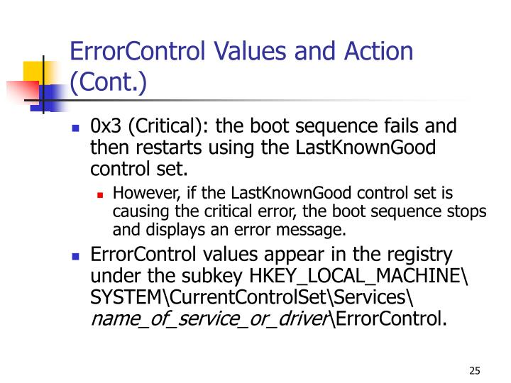 ErrorControl Values and Action (Cont.)