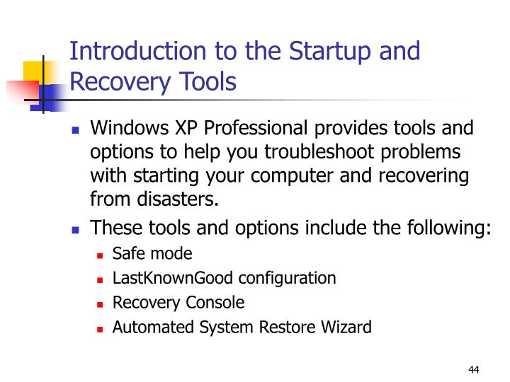Introduction to the Startup and Recovery Tools