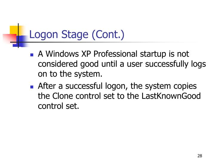 Logon Stage (Cont.)