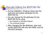 manually editing the boot ini file