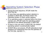 operating system selection phase
