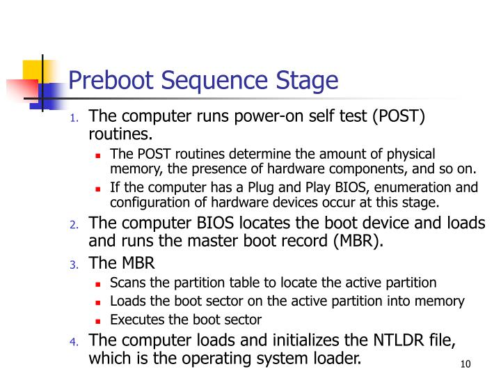 Preboot Sequence Stage