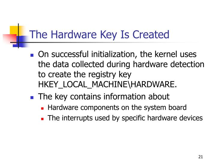The Hardware Key Is Created